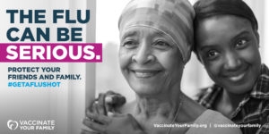 The Flu Can Be Serious. Protect Your Friends and Family. #GETAFLUSHOT (TW)