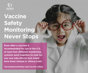 Vaccine Safety Monitoring Never Stops